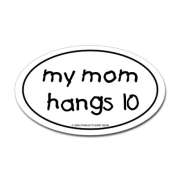 Mom Hangs Ten Bumper Sticker